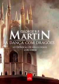 Resultado de imagem para A danças dos dragões
