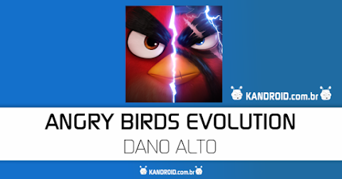 Angry Birds Evolution APK Mod (Dano Máximo)