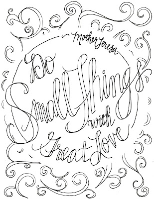 Look to Him and be Radiant: {More} Mother Teresa Quote Coloring Pages
