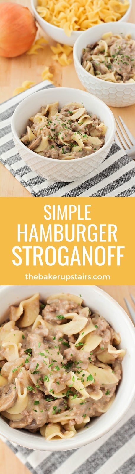 This delicious and simple hamburger stroganoff is ready in under thirty minutes, and the perfect meal for a busy weeknight!