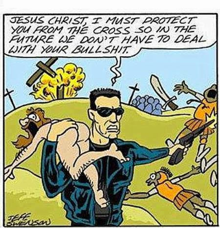 Funny Jesus Terminator Salvation Cartoon Joke Picture - Jesus Christ, I must protect you from the cross, so in the future we don't have to deal with your bullshit.