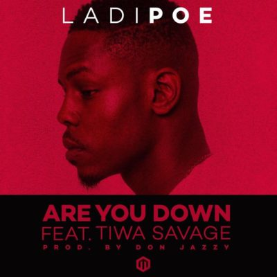 Poe – Are You Down f. Tiwa Savage (Prod. Don Jazzy) mp3made.com.ng