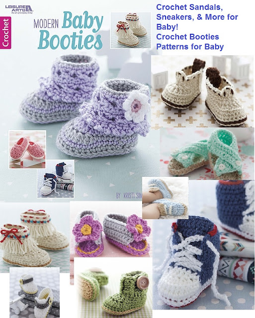 Modern Crochet Baby Booties Patterns featuring Sandals Sneakers and more for baby