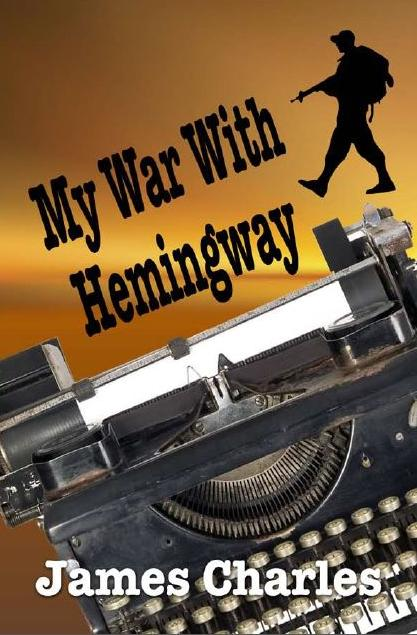My War with Hemingway  cover