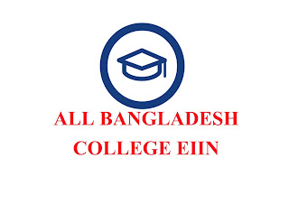 Bangladeshi All College and  Madrasha EIIN Number