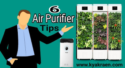 Air Purifier Buying Guide in hindi. Air Purifier buy karne se pahle jaan le air Purifier ke 6 Tips.