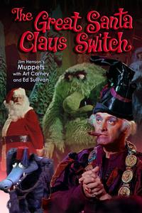 Watch The Great Santa Claus Switch Online Free in HD