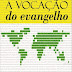 A Vocação do Evangelho - Antony Hoekema