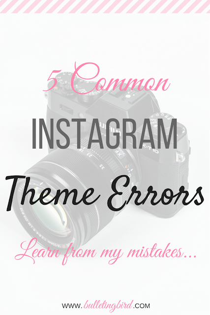 5 Common Instagram Theme Errors - Learn From My Mistakes