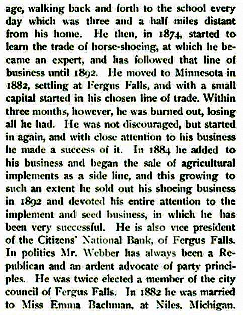 arrived in Fergus Falls 1882, burned out then rebuilt horse-shoeing business, sold it to concentrate on agricultural implements and seeds in 1892