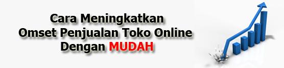 Meningkatkan Omset Toko Online