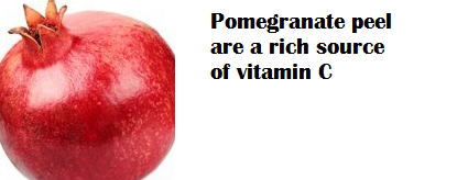 Pomegranate peel are a rich source of vitamin C