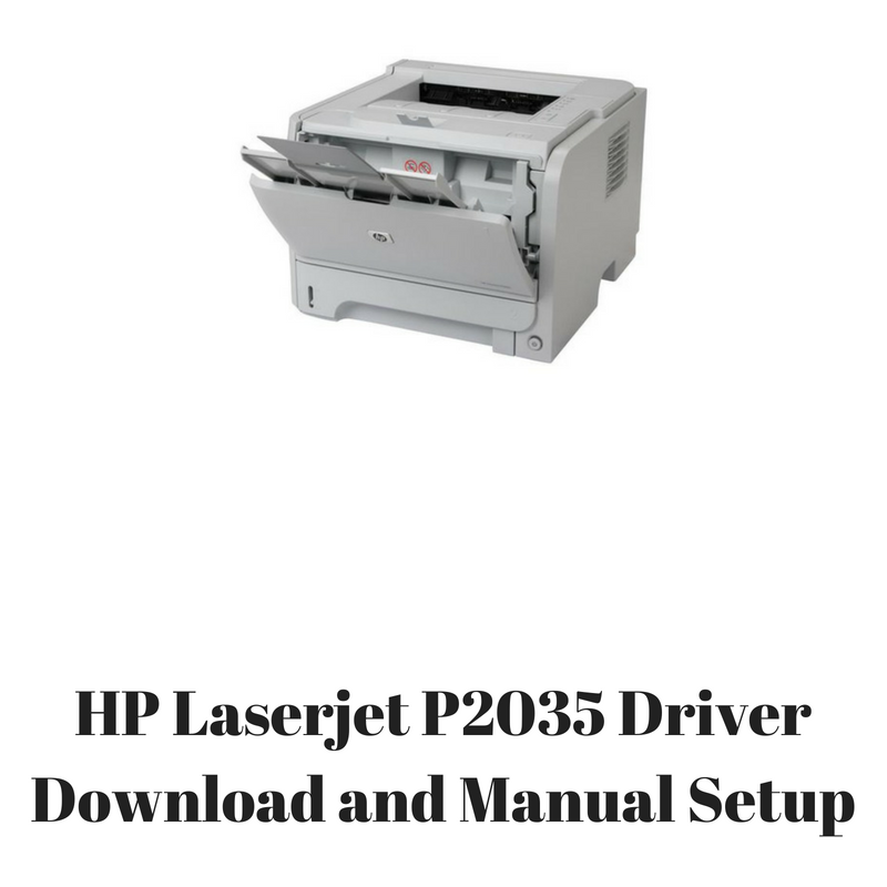 PILOTE IMPRIMANTE HP LASERJET P2035 POUR WINDOWS 8