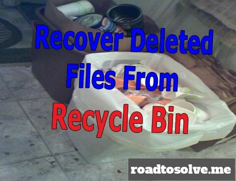 How to recover file if deleted from recycle bin