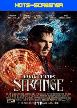 Doctor Strange: Hechicero Supremo (2016) HDTS-Screener v2