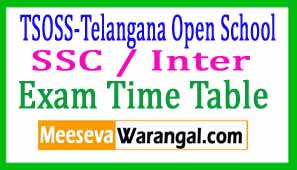 TSOSS-Telangana Open School SSC / Inter Time Table