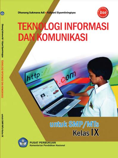 Download Buku Siswa KTSP SMP dan MTs Mata Pelajaran Teknologi Informasi Dan Komunikasi