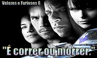 Velozes E Furiosos 6 Fast And Furious 6 Frases Fotos E Trailer