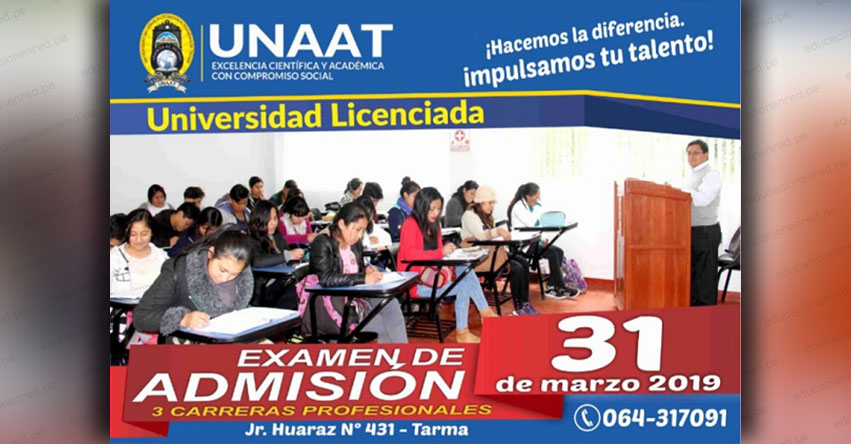 Admisión UNAAT 2019 (Examen 31 Marzo) Inscripciones Segundo Examen de Admisión - Universidad Nacional Autónoma Altoandina de Tarma - www.unaat.edu.pe