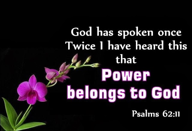 Power Belongs to God Bible Verse