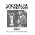 #NewMusic - WIZ KHALIFA FT. PARTYNEXTDOOR – 'RAIN'