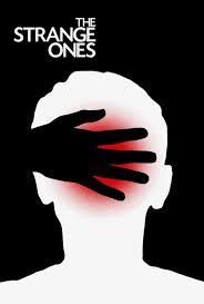 Người Lạ - The Strange Ones (2018)