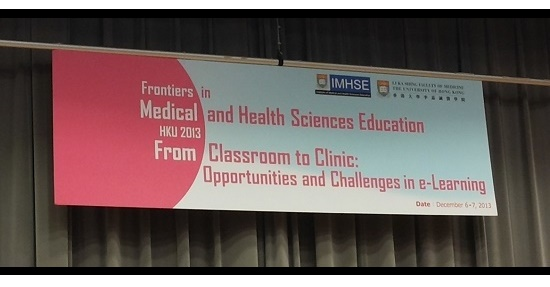 Frontiers in Medical and Health Sciences Education Conference, 2013, Hong Kong