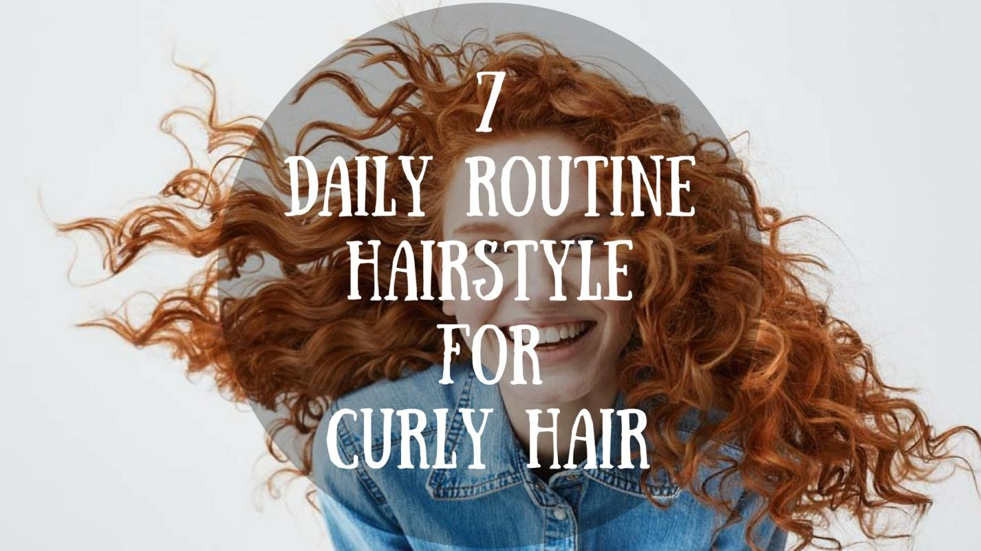 7 Daily Routine Hairstyle for Curly Hair 1