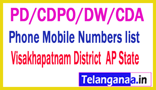 Visakhapatnam District PD/CDPO/DW/CDA Phone Mobile Numbers list AP State