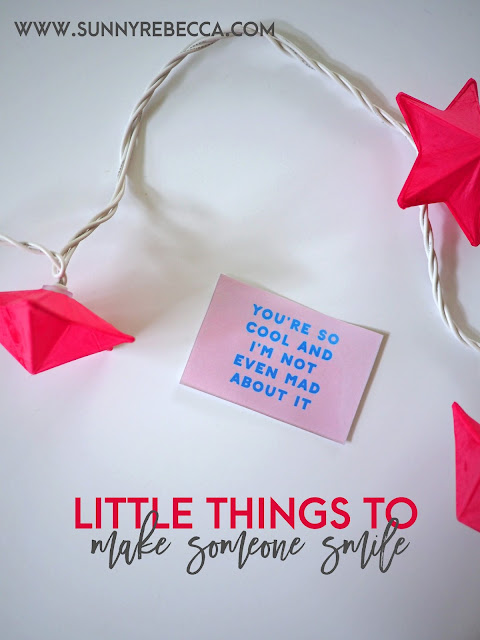 Little Things to Make Someone Smile   Sunny Rebecca