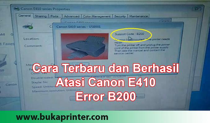 Cara Terbaru dan Terbukti Berhasil Atasi Canon E410 Error