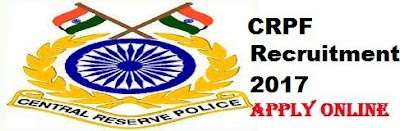 CRPF recruitment 2017 Apply for 2908 jobs: Eligibility 10th Pass How to Apply