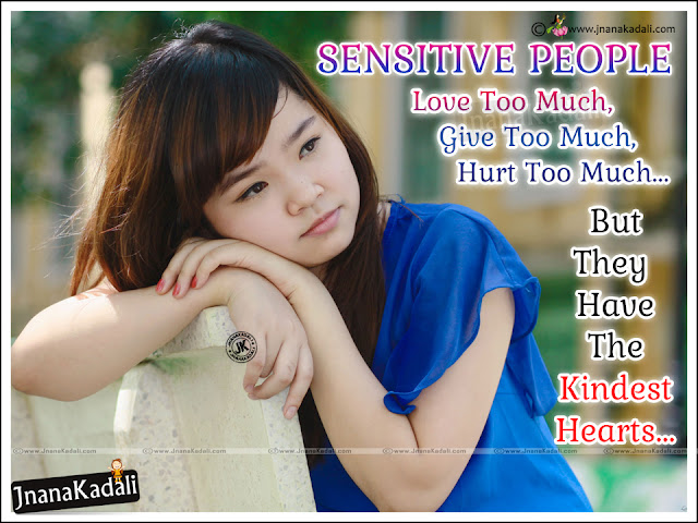 famous inspirational sensitive quotes, sensitive people mind quotes in english