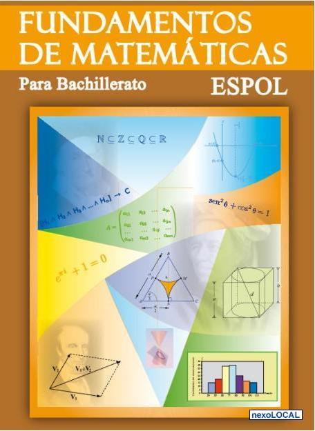 Fundamentos de matemáticas para bachillerato – ESPOL