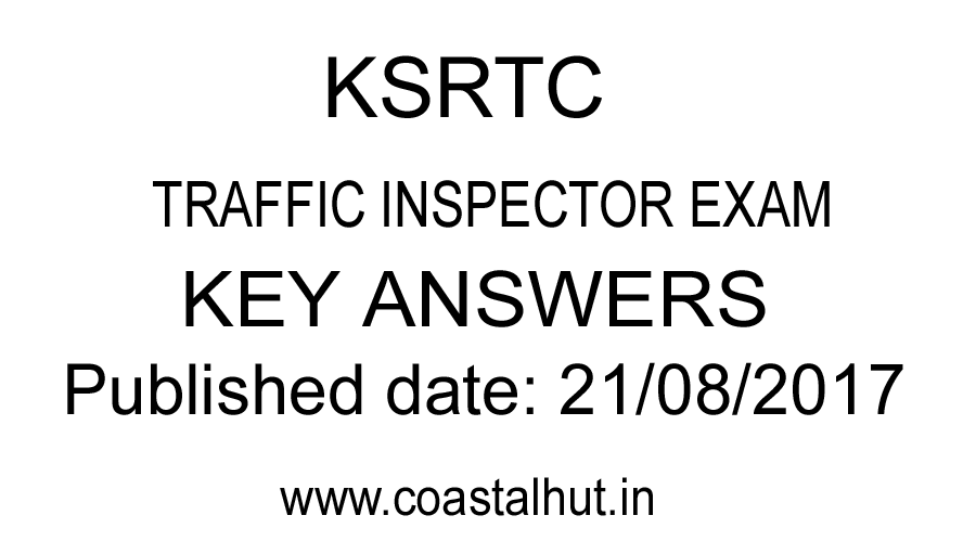 COASTAL HUT: KSRTC KEY ANSWER-2017