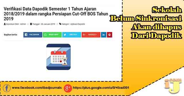 Sekolah Belum Sinkronisasi Pertanggal 31 Januari 2019 Akan Dihapus Dari Dapodik!!