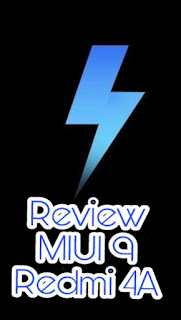 Kali ini saya mereview kembali MIUI terbaru yang merupakan rom official artinya rom yang  Review Kekurangan dan Kelebihan MIUII 9 Di Redmi 4A