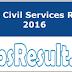 UPSC Civil Services Result 2016 IAS Pre & Mains Result, Download Score Card