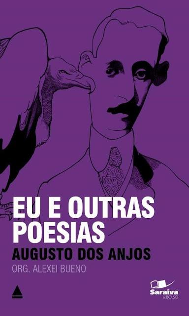 Eu e Outras Poesias - Augusto dos Anjos