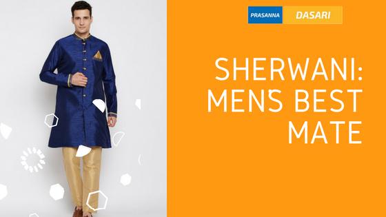 Sherwani: Men's Best Mate