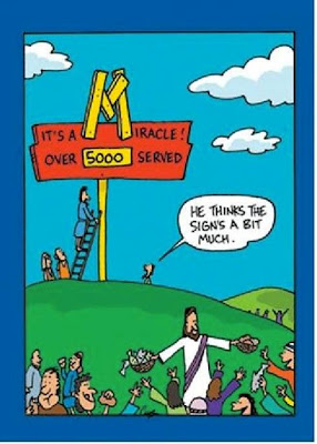 Jesus feeds the 5000 - he thinks the sign's a bit much