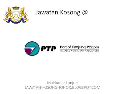 Jawatan Kosong Di Pelabuhan Tanjung Pelepas Sdn Bhd (PTP)