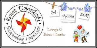 http://www.kwiatdolnoslaski.pl/2017/01/wyzwanie-styczniowe-dziekuje-babciui-i.html