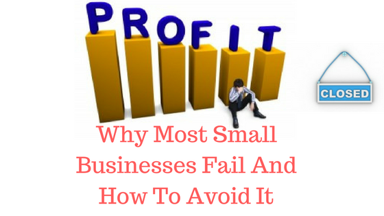 Why most small businesses fail and what to do to avoid it