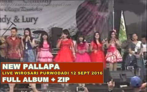 Download lagu New Pallapa live Karangasem Wirosari full album 2016