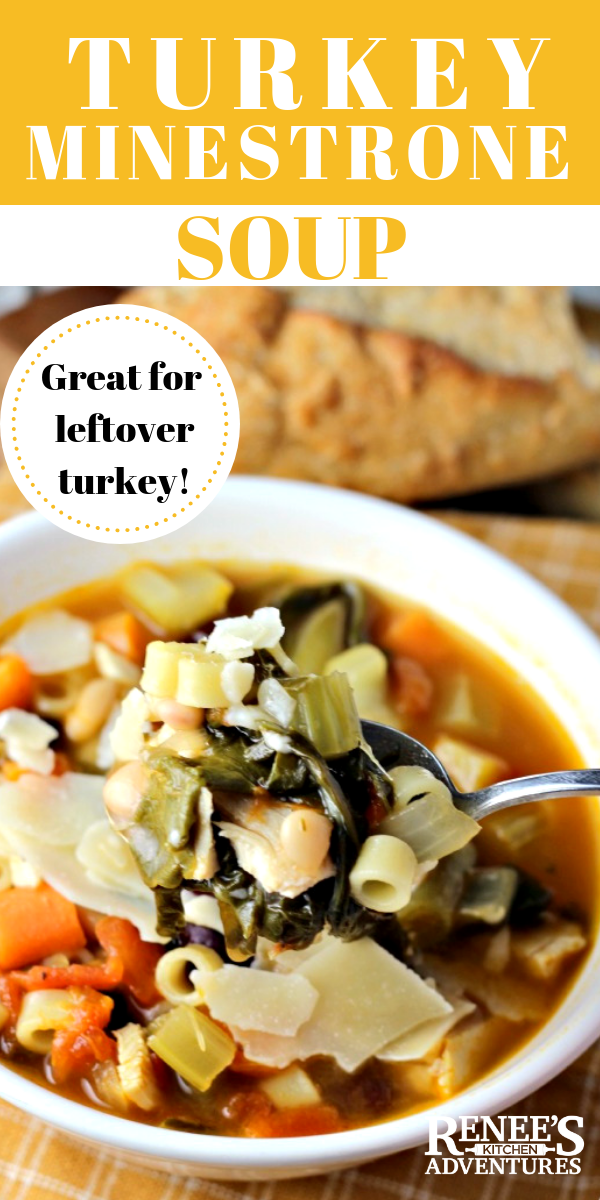 Turkey Minestrone Soup by Renee's Kitchen Adventures in a bowl pin for Pinterest