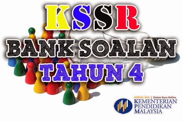Bank Soalan Tahun 4 KSSR
