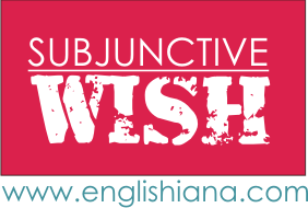 Pengertian, Rumus, dan Contoh Subjunctive Wish / If only, As if / As though, Would rather / Would sooner, dan It's High Time