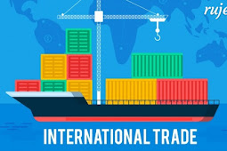 Pengertian Perdagangan Internasional, Faktor Pendorong, Manfaat, dan Hambatan Perdagangan Internasional