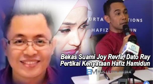 (TERKINI) Bekas Suami Joy Revfa, Dato Ray Beri Respon, Terkejut Dengan Kenyataan Hafiz Hamidun